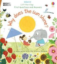 Why Does the Sun Shine? by Katie Daynes