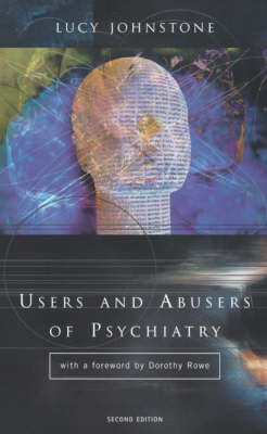 Users and Abusers of Psychiatry by Lucy Johnstone image