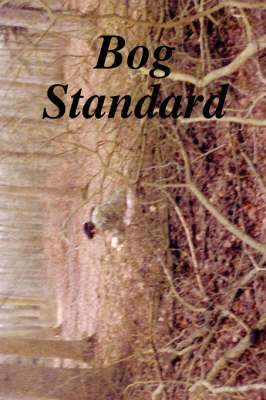 Bog Standard by Terry Hague image