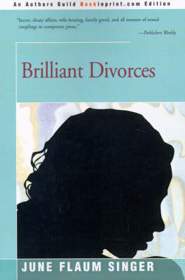 Brilliant Divorces by June Flaum Singer image