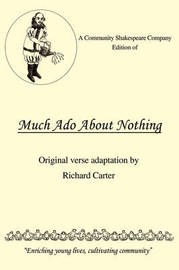 A Community Shakespeare Company Edition of Much ADO about Nothing by Richard Carter (Lancaster University) image
