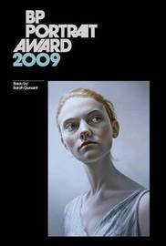 BP Portrait Award: 2009 by Sarah Dunant image