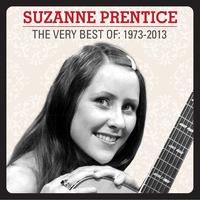 The Very Best Of: 1973-2013 by Suzanne Prentice