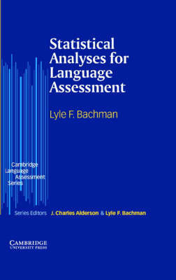 Statistical Analyses for Language Assessment by Lyle F. Bachman