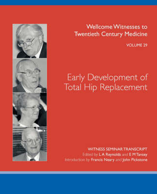 Early Development of Total Hip Replacement by L.A. Reynolds