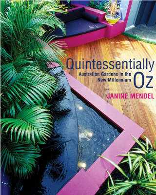 Quintessentially Oz by Janine Mendel