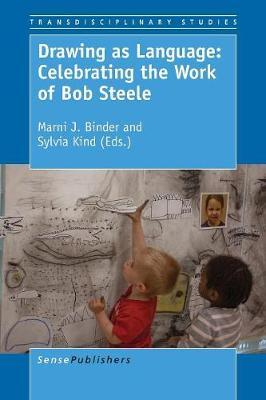 Drawing as Language: Celebrating the Work of Bob Steele image