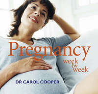Pregnancy Week by Week by Carol Cooper image