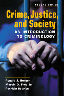Crime, Justice, and Society by Ronald J Berger image