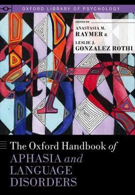 The Oxford Handbook of Aphasia and Language Disorders image