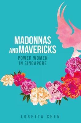 Madonnas and Mavericks by Loretta Chen image