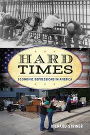 Hard Times by Richard Striner