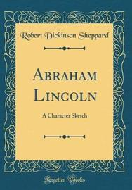 Abraham Lincoln by Robert Dickinson Sheppard image