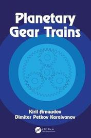 Planetary Gear Trains by Kiril Arnaudov