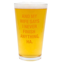 Pint Glass: Never Finish