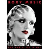 Roxy Music - The Thrill Of It All: A Visual History 1972-1982 (2 Disc Set) on DVD