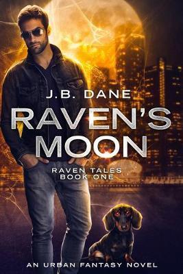 Raven's Moon by J B Dane