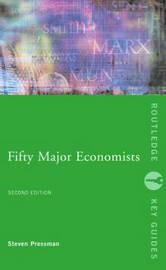 Fifty Major Economists by Professor Steven Pressman image