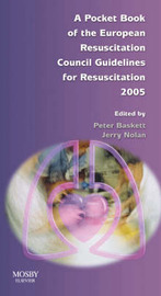 A Pocket Book of the European Resuscitation Council Guidelines for Resuscitation: 2005 image