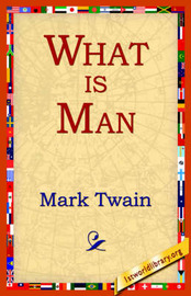 What Is Man? by Mark Twain ) image