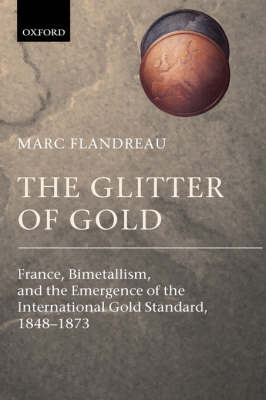 The Glitter of Gold by Marc Flandreau image