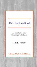 The Oracles of God by T.H.L. Parker image