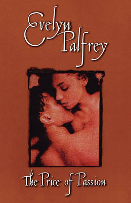 The Price of Passion by Evelyn Palfrey image