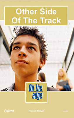 On the edge: Level C Set 2 Book 1 Other Side of the Track by Trevor Millum image