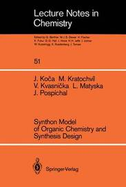 Synthon Model of Organic Chemistry and Synthesis Design by Jaroslav Koca
