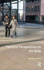 Feminist Perspectives on the Body by Barbara Brook image