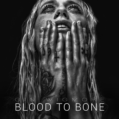 Blood To Bone by Gin Wigmore image