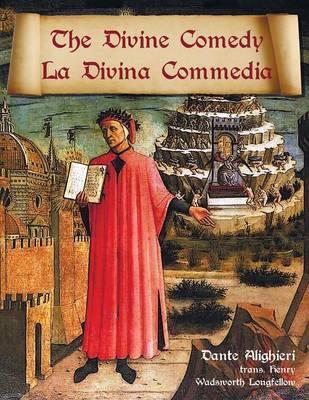 The Divine Comedy / La Divina Commedia - Parallel Italian / English Translation by Dante Alighieri image