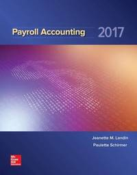 Payroll Accounting 2017 by Jeanette Landin