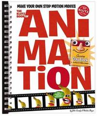 The Klutz Book of Animation: Make Your Own Stop Motion Movies by Klutz Press image