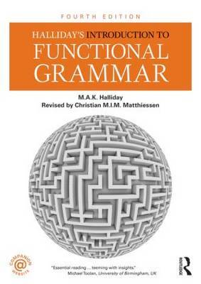 Halliday's Introduction to Functional Grammar by M.A.K. Halliday
