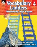 Vocabulary Ladders: Understanding Word Nuances: Level 4 (Level 4) by Timothy Rasinski