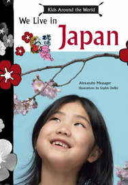 We Live in Japan-Kids Around the World by Alexandre Messager image
