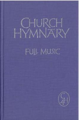 Church Hymnary 4 by Church Hymnary Trust