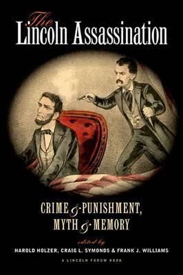 The Lincoln Assassination by Craig L Symonds