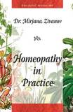 Homeopathy in Practice by Dr Mirjana Zivanov