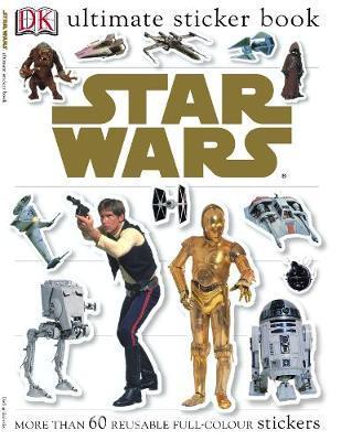 """Star Wars"" Classic Ultimate Sticker Book by Rebecca Smith"