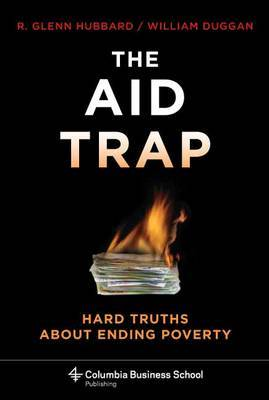 The Aid Trap by William Duggan