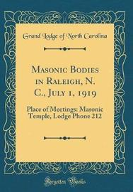 Masonic Bodies in Raleigh, N. C., July 1, 1919 by Grand Lodge of North Carolina image