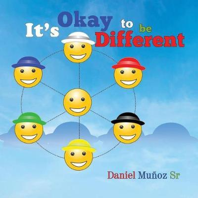 It's Okay to Be Different by Daniel Munoz Sr image