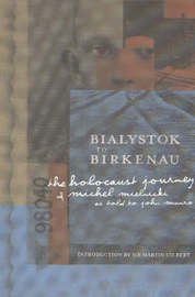Bialystok to Birkenau by Martin Gilbert image