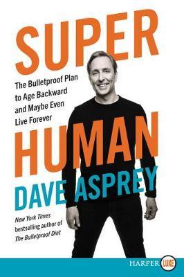 Super Human by Dave Asprey