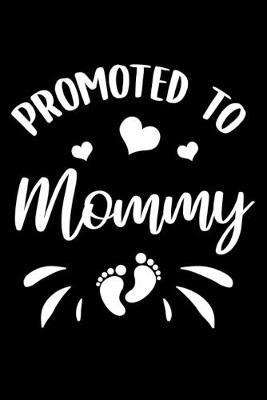 Promoted To Mommy by Tsexpressive Publishing