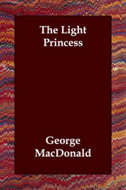 The Light Princess by George MacDonald image