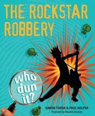 The Rockstar Robbery by Paul Holper image