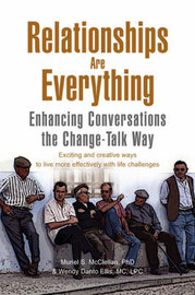 Relationships Are Everything by Phd & Wendy Danto Muriel S McClellan image